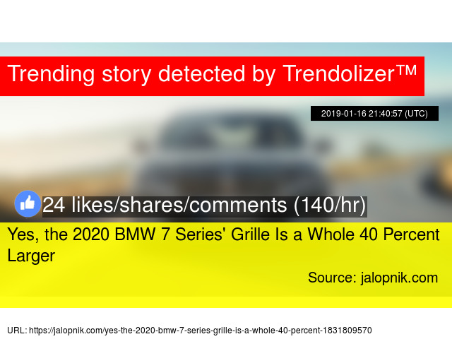Yes The 2020 Bmw 7 Series 39 Grille Is A Whole 40 Percent Larger