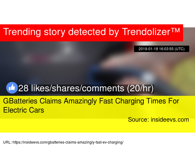 GBatteries Claims Amazingly Fast Charging Times For Electric