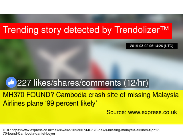 MH370 FOUND? Cambodia crash site of missing Malaysia Airlines plane